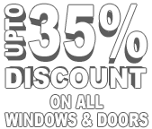 upto 35% Off all Peak Windows and Doors